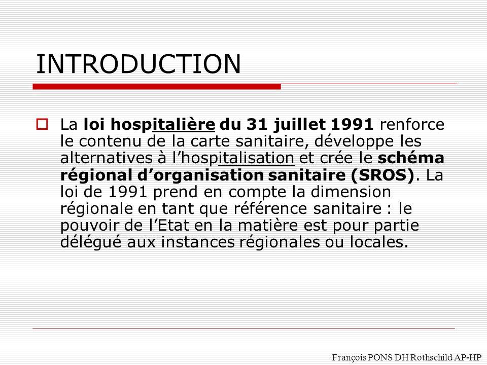 François PONS DH Rothschild AP-HP Les « conférences sanitaires » constituent de véritables lieux de concertation, qui contribuent activement à lélaboration et au suivi des projets médicaux de territoire (cf supra).