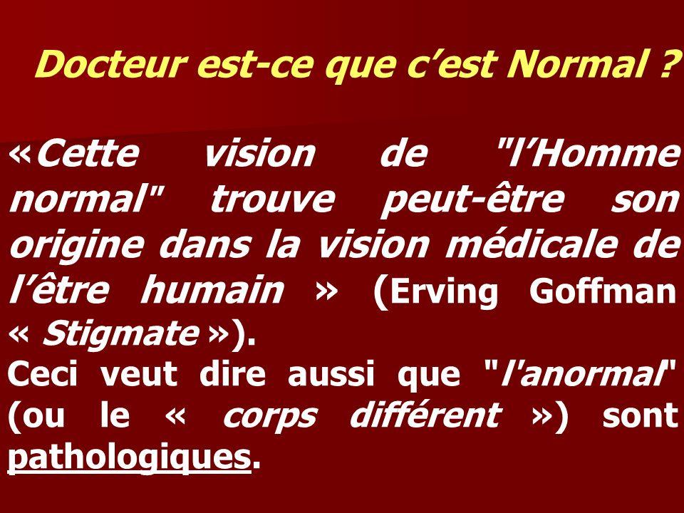 Docteur est-ce que cest Normal ? «Cette vision de