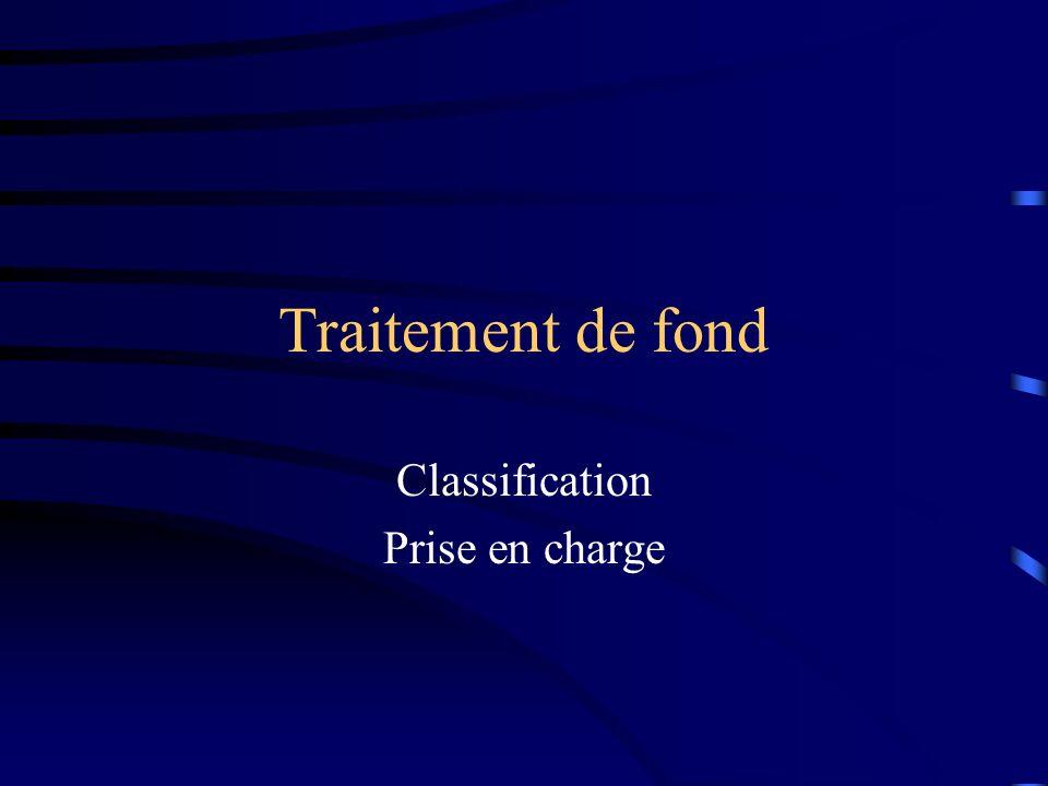 Traitement de fond Classification Prise en charge