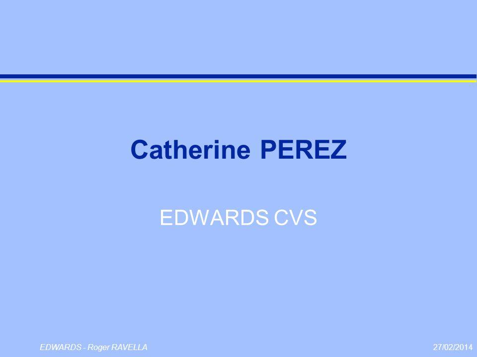 27/02/2014EDWARDS - Roger RAVELLA Catherine PEREZ EDWARDS CVS