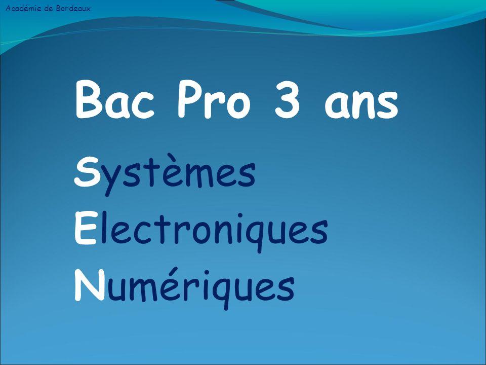 Bac Pro 3 ans Systèmes Electroniques Numériques Académie de Bordeaux