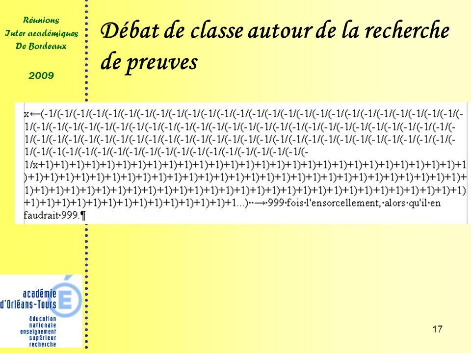 17 Réunions Inter académiques De Bordeaux 2009 Débat de classe autour de la recherche de preuves