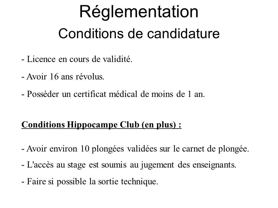 - Licence en cours de validité. - Avoir 16 ans révolus. - Posséder un certificat médical de moins de 1 an. Conditions Hippocampe Club (en plus) : - Av