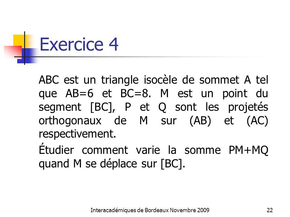 Exercice 4 ABC est un triangle isocèle de sommet A tel que AB=6 et BC=8. M est un point du segment [BC], P et Q sont les projetés orthogonaux de M sur