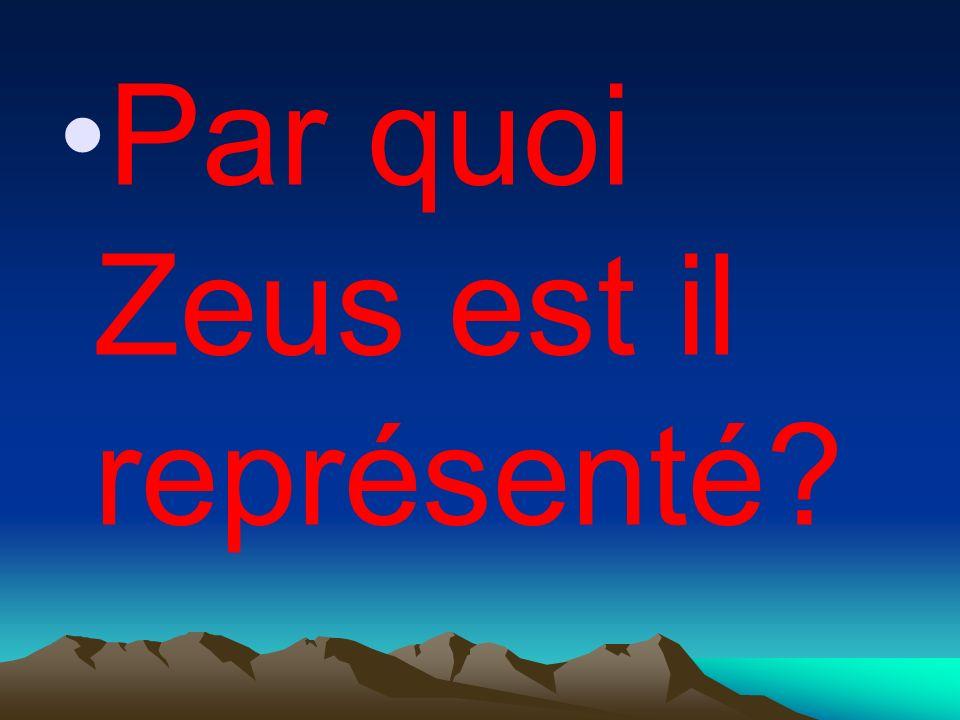 Par quoi Zeus est il représenté?