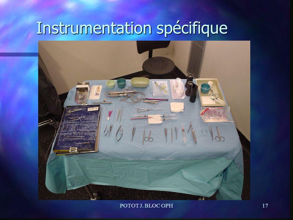 POTOT J. BLOC OPH17 Instrumentation spécifique