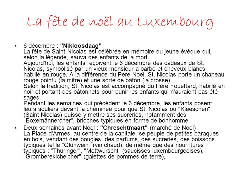 La fête de noël au Luxembourg 6 décembre :