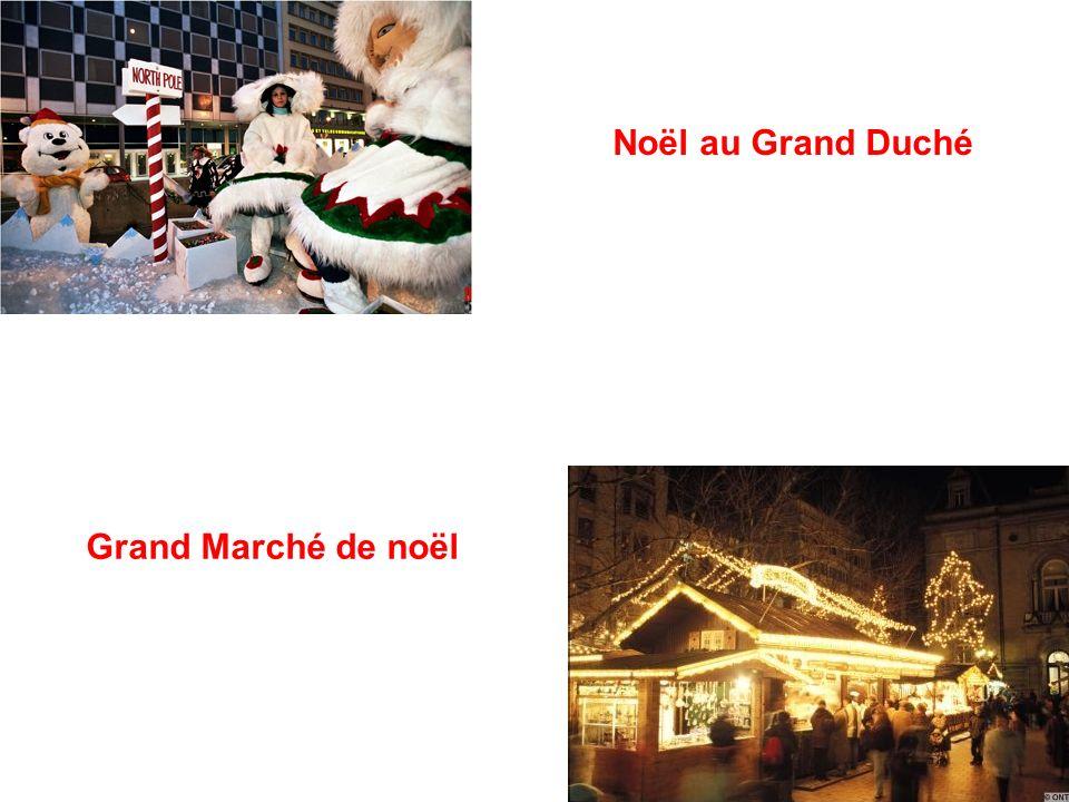 Noël au Grand Duché Grand Marché de noël
