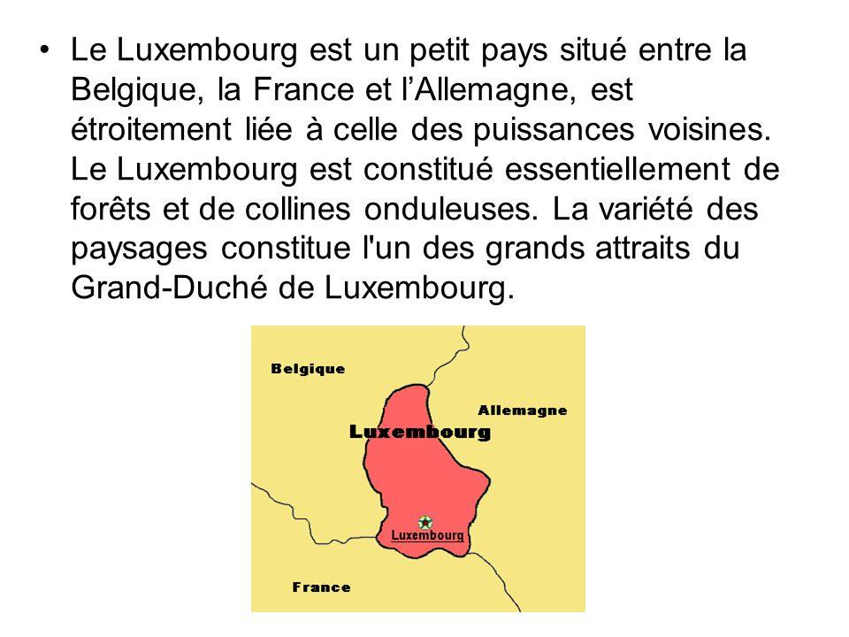 Le Luxembourg est un petit pays situé entre la Belgique, la France et lAllemagne, est étroitement liée à celle des puissances voisines. Le Luxembourg