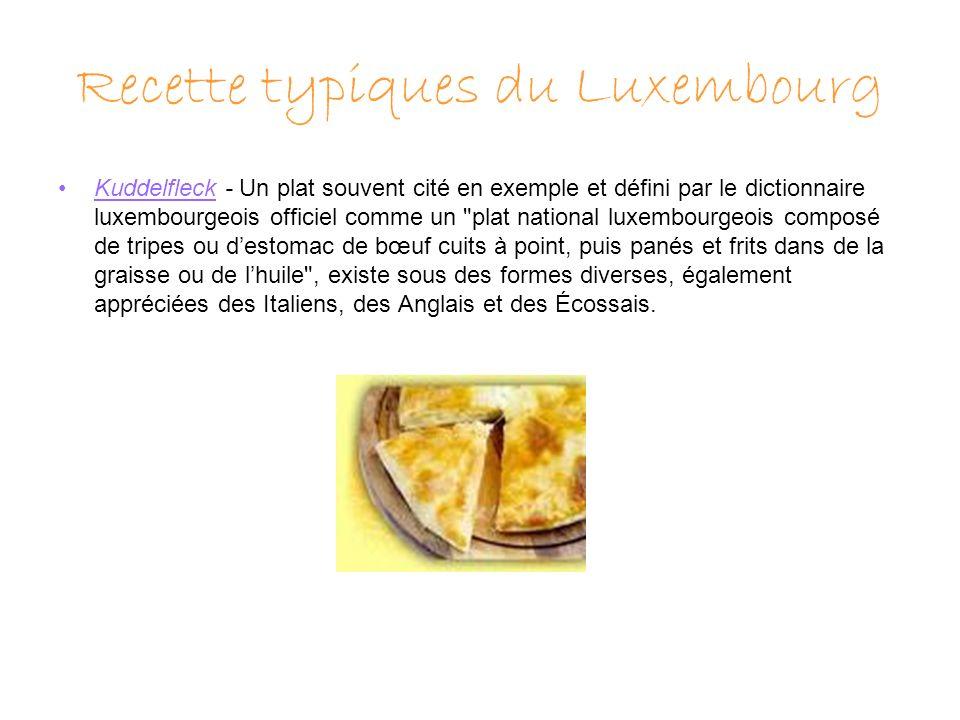 Recette typiques du Luxembourg Kuddelfleck - Un plat souvent cité en exemple et défini par le dictionnaire luxembourgeois officiel comme un