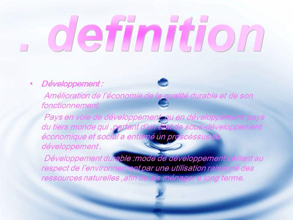 Développement : Amélioration de léconomie de la qualité durable et de son fonctionnement.