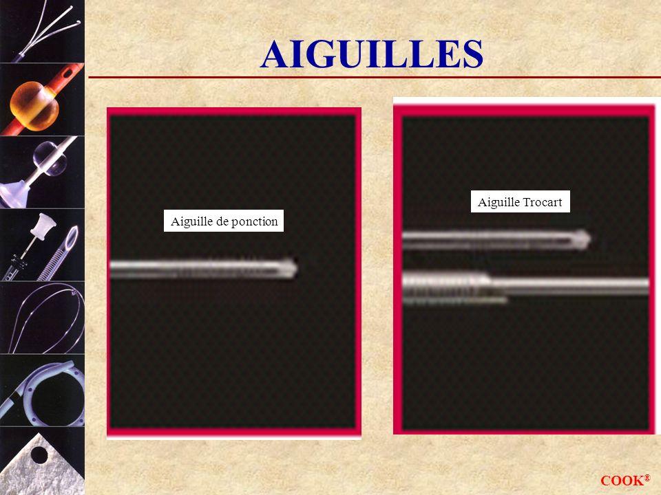 COOK ® AIGUILLES Aiguille de ponction Aiguille Trocart