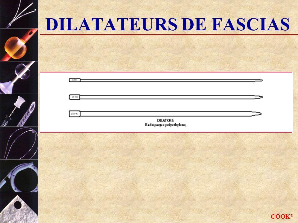 COOK ® DILATATEURS DE FASCIAS