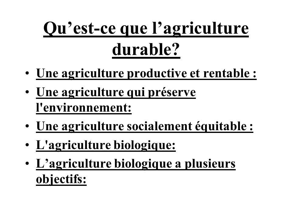 Quest-ce que lagriculture durable.