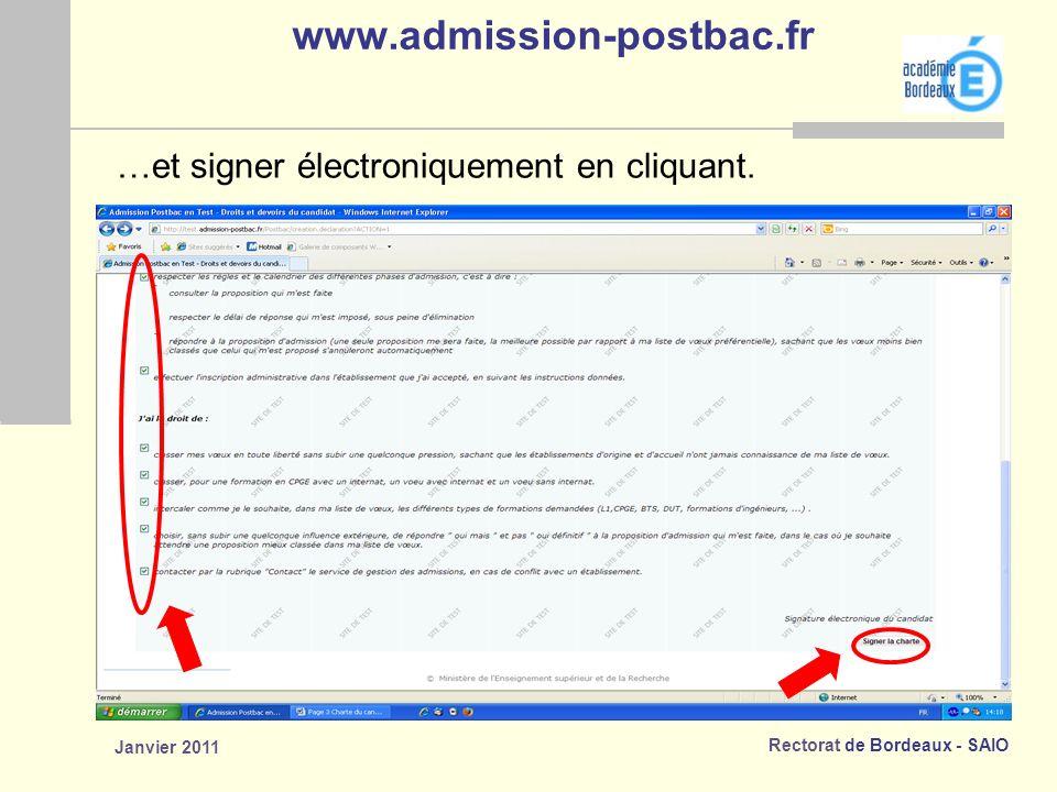 Rectorat de Bordeaux - SAIO Janvier 2011 www.admission-postbac.fr …et signer électroniquement en cliquant.