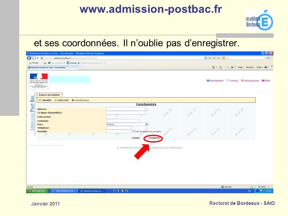 Rectorat de Bordeaux - SAIO Janvier 2011 www.admission-postbac.fr et ses coordonnées.