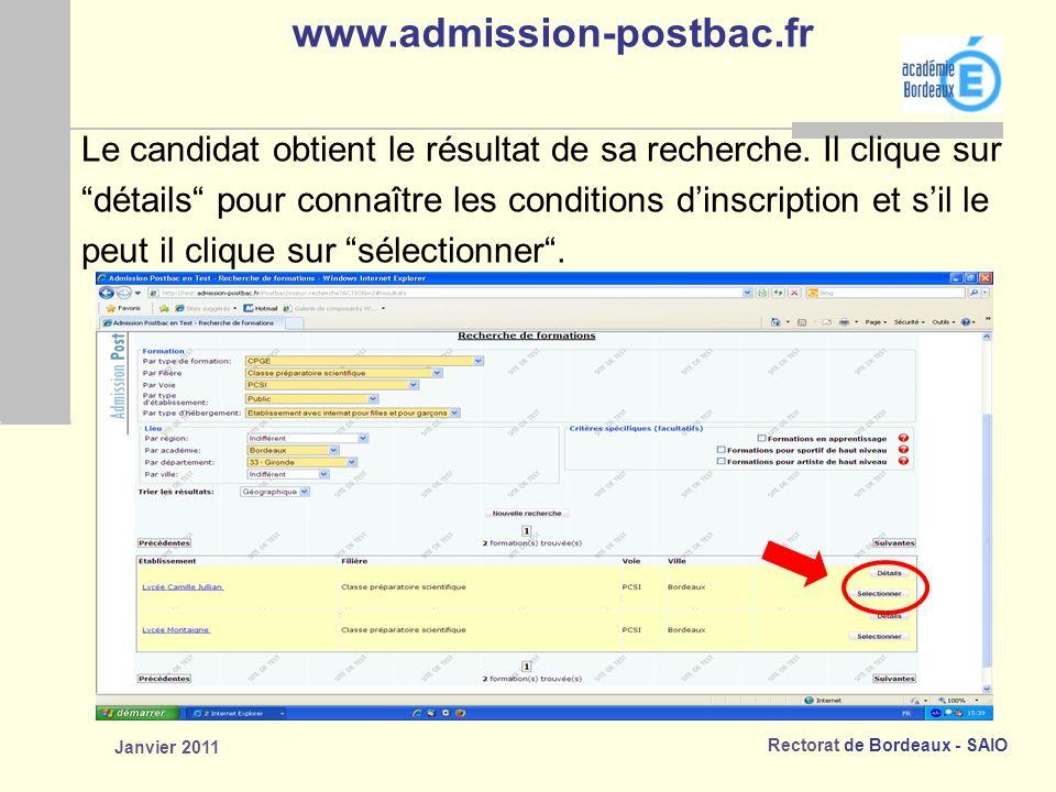 Rectorat de Bordeaux - SAIO Janvier 2011 www.admission-postbac.fr Le candidat obtient le résultat de sa recherche.