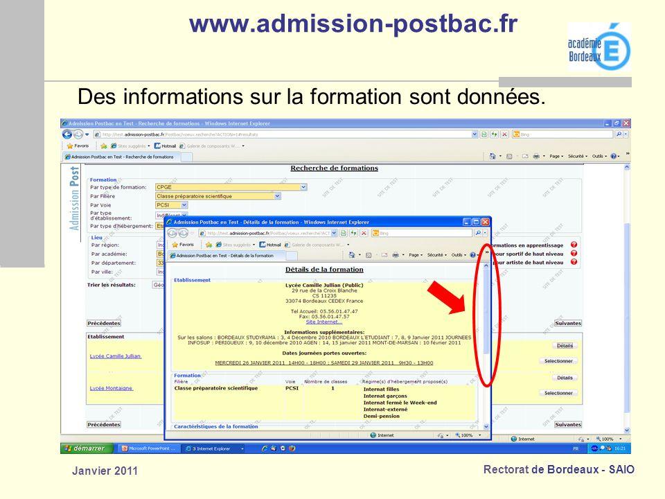 Rectorat de Bordeaux - SAIO Janvier 2011 www.admission-postbac.fr Des informations sur la formation sont données.