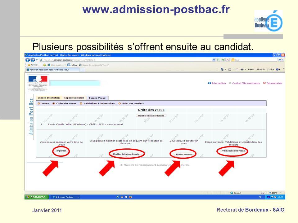 Rectorat de Bordeaux - SAIO Janvier 2011 www.admission-postbac.fr Plusieurs possibilités soffrent ensuite au candidat.