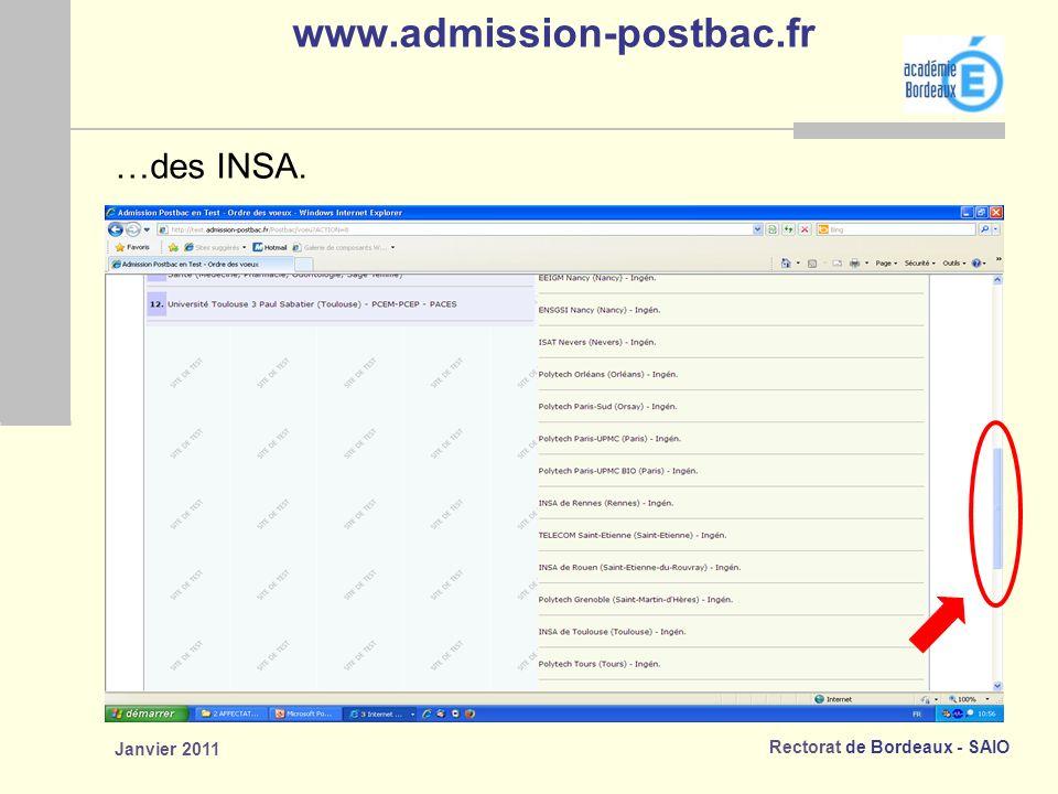 Rectorat de Bordeaux - SAIO Janvier 2011 www.admission-postbac.fr …des INSA.