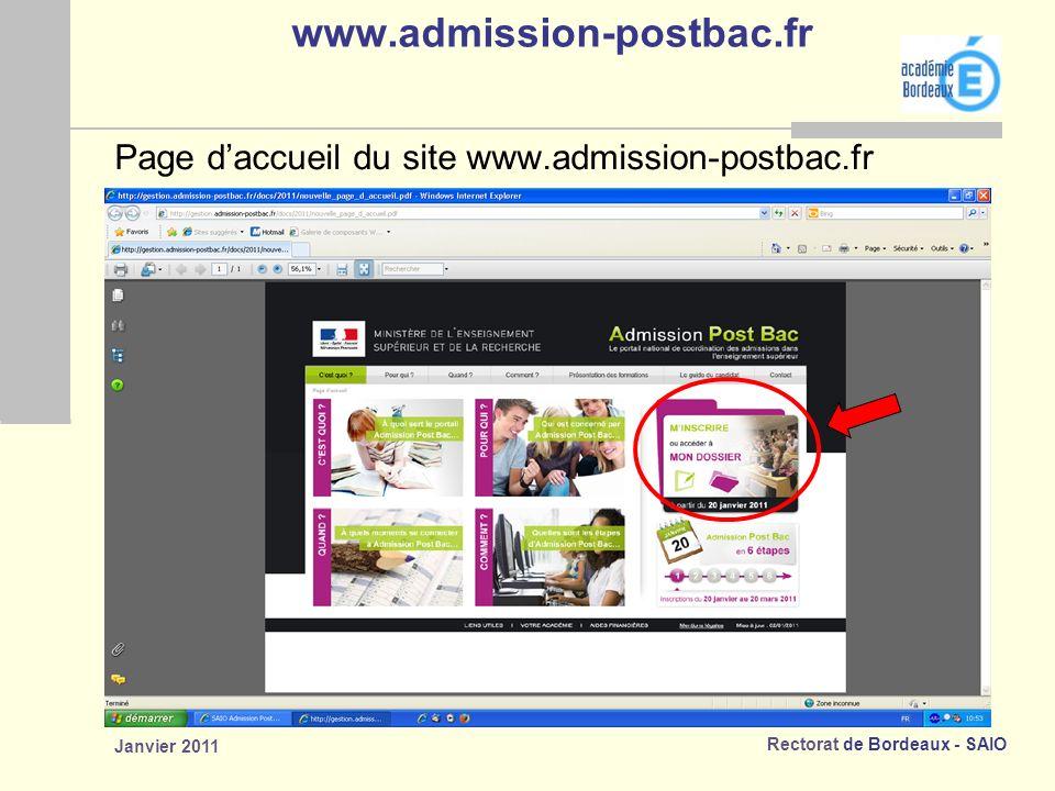 Rectorat de Bordeaux - SAIO Janvier 2011 www.admission-postbac.fr Page daccueil du site www.admission-postbac.fr
