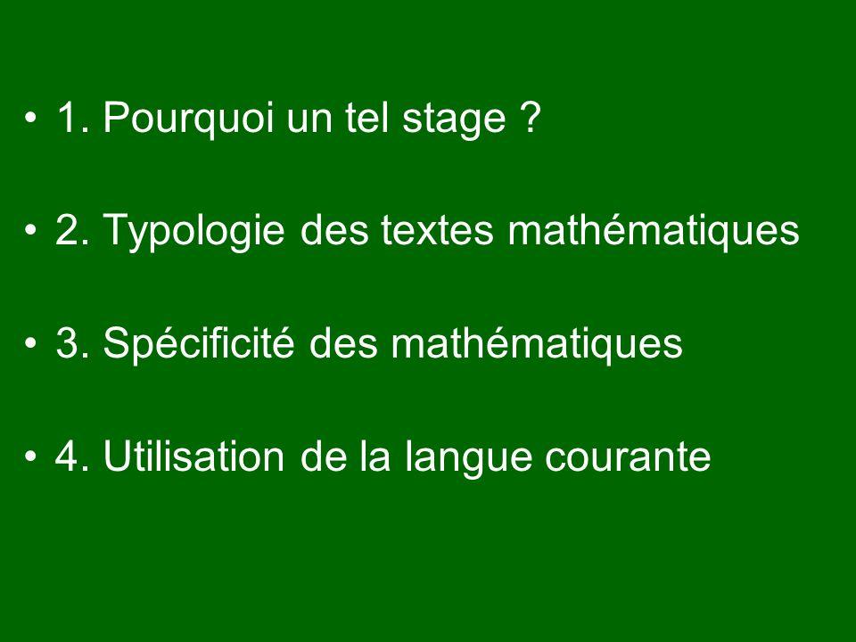 La spécificité des maths Différence entre le texte qui démontre et le discours argumentatif.
