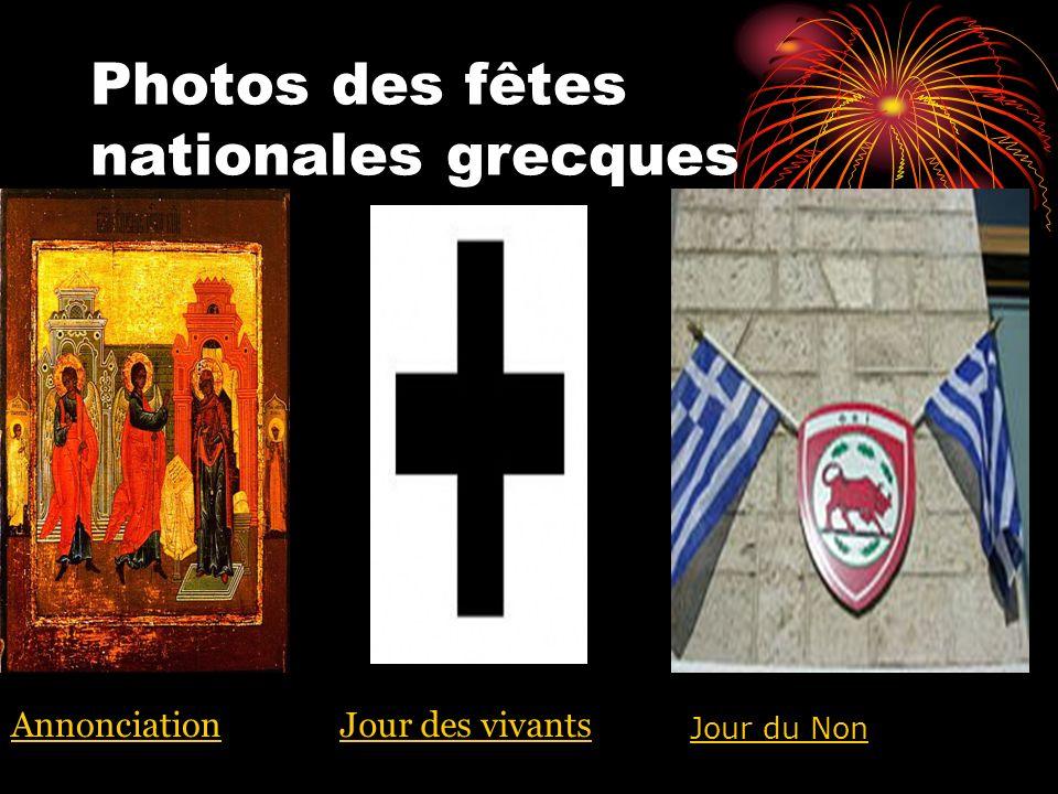 Photos des fêtes nationales grecques AnnonciationJour des vivants Jour du Non