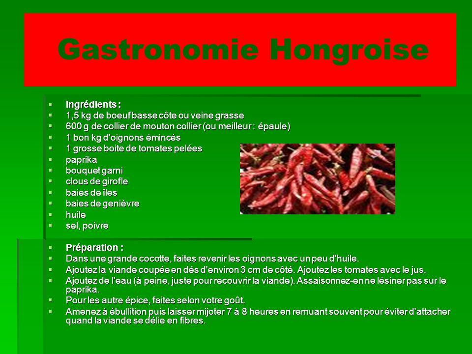 Gastronomie Hongroise Ingrédients : Ingrédients : 1,5 kg de boeuf basse côte ou veine grasse 1,5 kg de boeuf basse côte ou veine grasse 600 g de colli