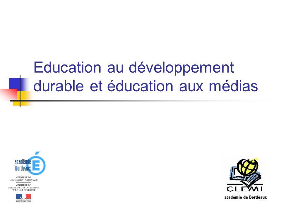 Education au développement durable et éducation aux médias