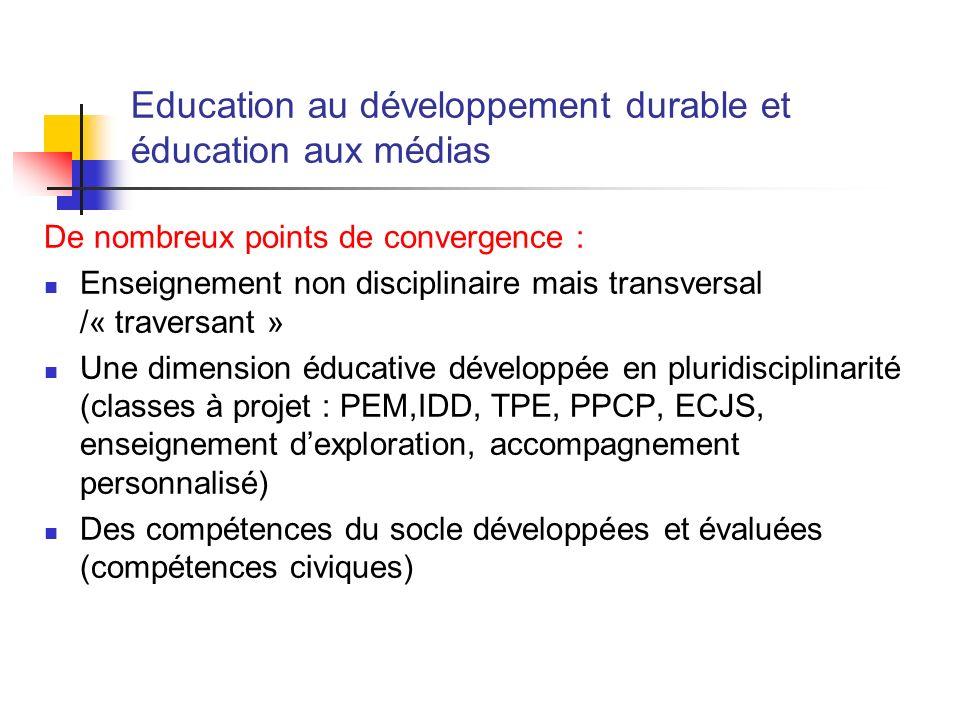 De nombreux points de convergence : Enseignement non disciplinaire mais transversal /« traversant » Une dimension éducative développée en pluridiscipl