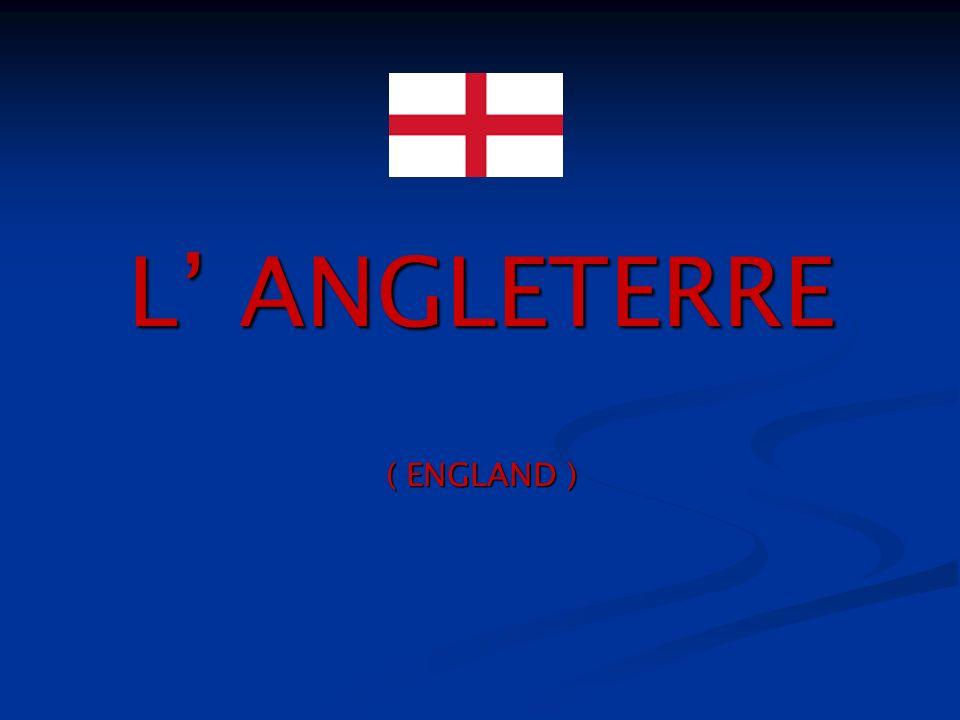 L ANGLETERRE ( ENGLAND )