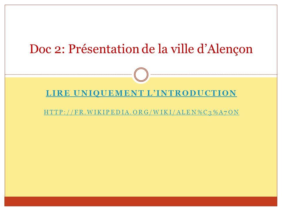 Doc 3 (1) Alençon: Vue du ciel Montperthuis Condé sur-Sarthe Damigny St-Germains du- Corbéis ALENCON Cerisé 1 km Futur Parc des Expositions