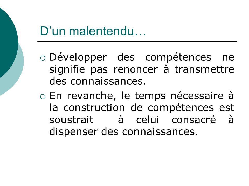 Dun malentendu… Développer des compétences ne signifie pas renoncer à transmettre des connaissances.