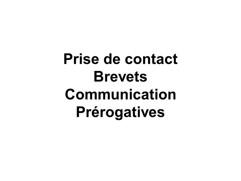Prise de contact Brevets Communication Prérogatives
