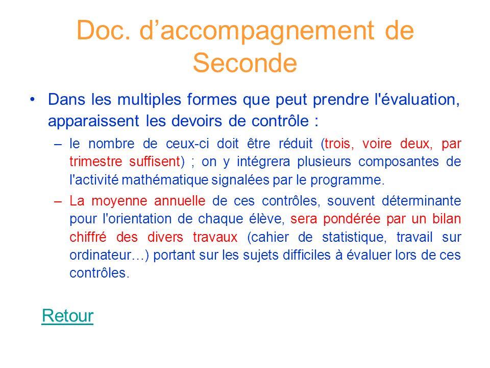 Doc. daccompagnement de Seconde Dans les multiples formes que peut prendre l'évaluation, apparaissent les devoirs de contrôle : –le nombre de ceux-ci