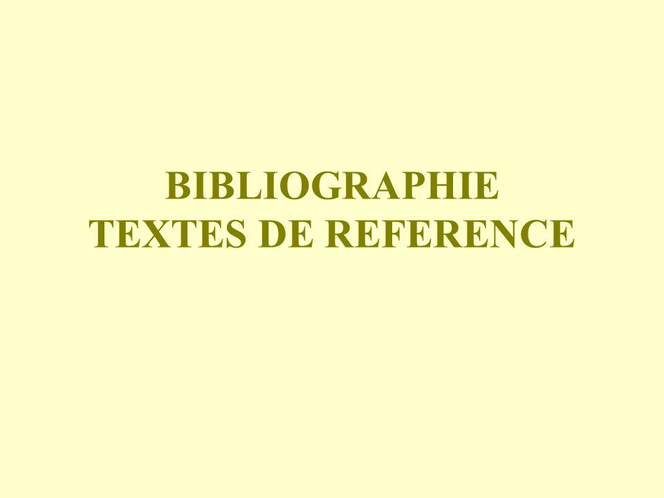 BIBLIOGRAPHIE TEXTES DE REFERENCE