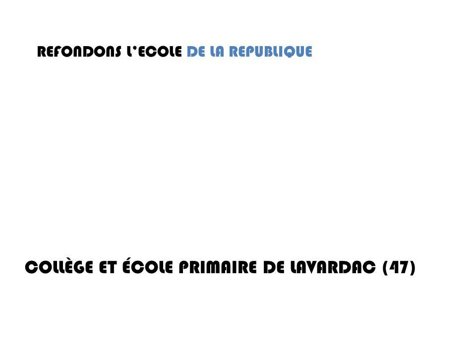 REFONDONS LECOLE DE LA REPUBLIQUE COLLÈGE ET ÉCOLE PRIMAIRE DE LAVARDAC (47)