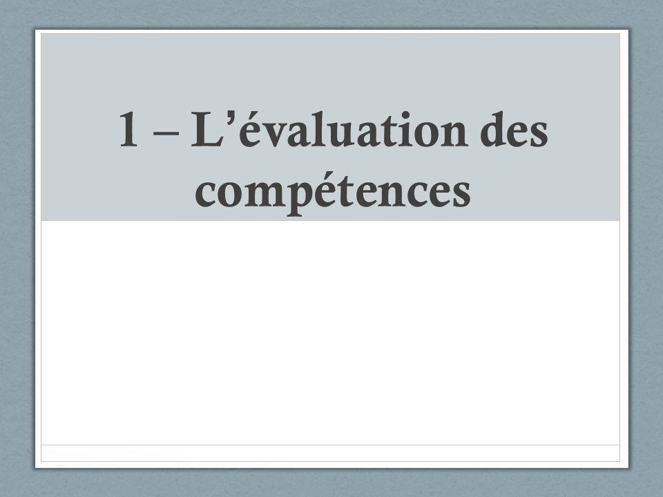1 – L évaluation des compétences
