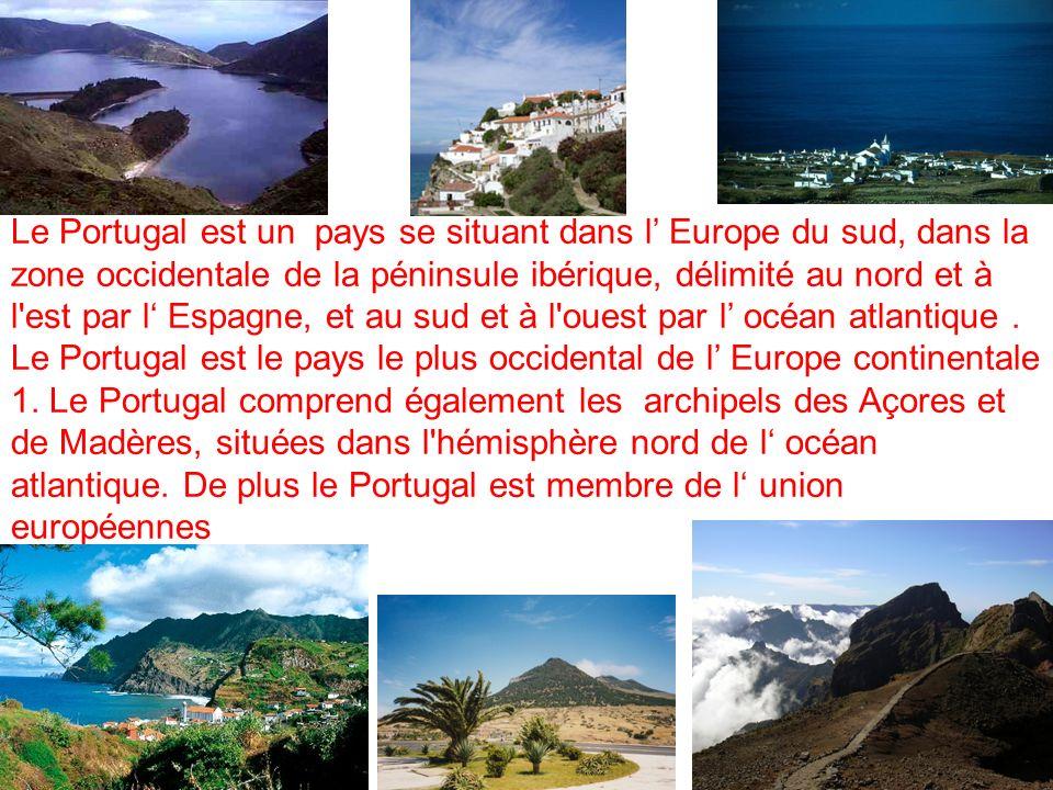 Le Portugal est un pays se situant dans l Europe du sud, dans la zone occidentale de la péninsule ibérique, délimité au nord et à l est par l Espagne, et au sud et à l ouest par l océan atlantique.