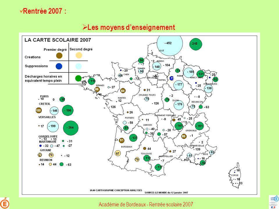 Académie de Bordeaux - Rentrée scolaire 2007 Rentrée 2007 : Les moyens denseignement