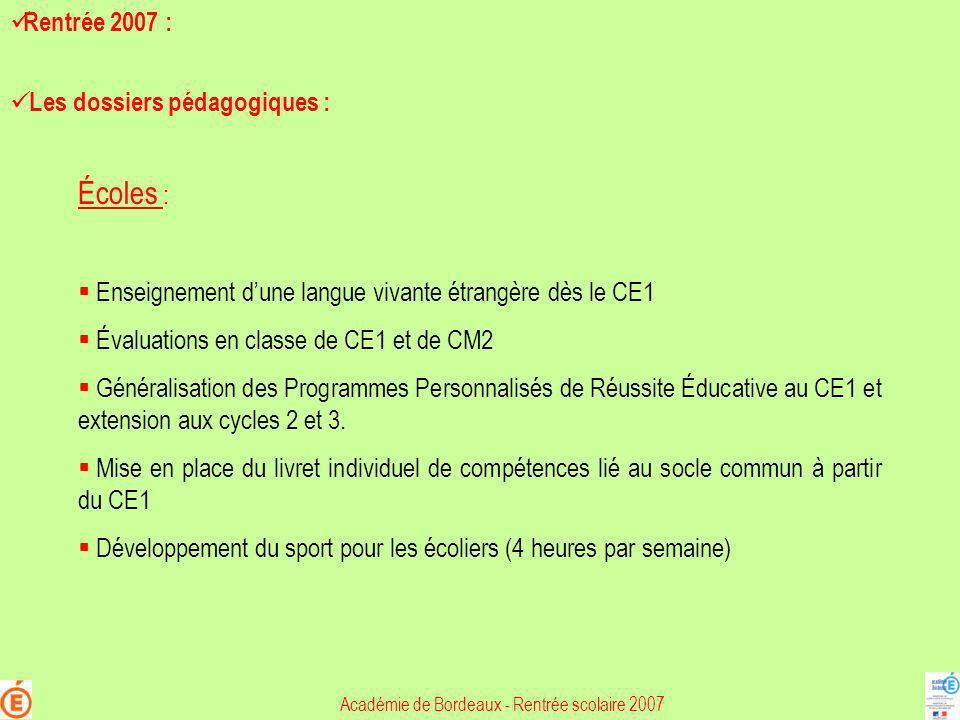 Écoles : Enseignement dune langue vivante étrangère dès le CE1 Évaluations en classe de CE1 et de CM2 Généralisation des Programmes Personnalisés de R