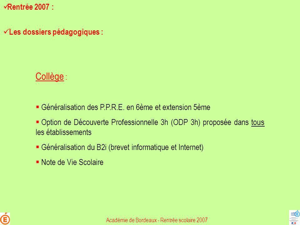 Collège : Généralisation des P.P.R.E. en 6ème et extension 5ème Option de Découverte Professionnelle 3h (ODP 3h) proposée dans tous les établissements