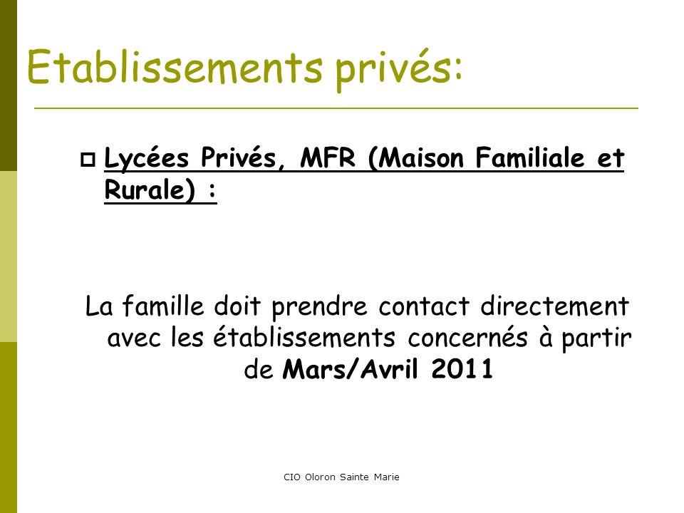 CIO Oloron Sainte Marie Etablissements privés: Lycées Privés, MFR (Maison Familiale et Rurale) : La famille doit prendre contact directement avec les