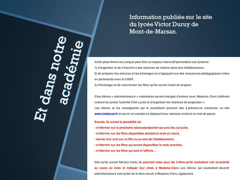 Et dans notre académie Information publiée sur le site du lycée Victor Duruy de Mont-de-Marsan.