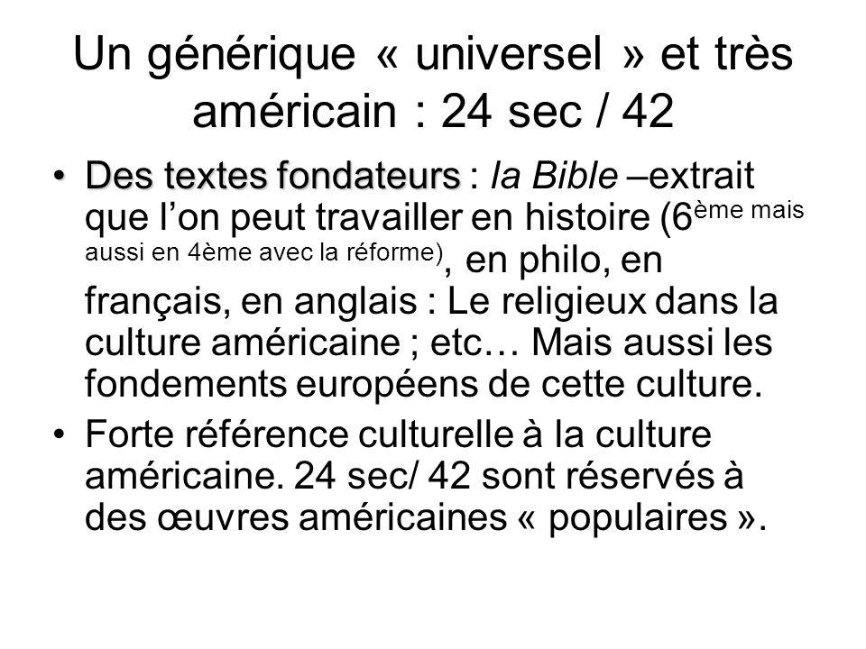 Un générique « universel » et très américain : 24 sec / 42 Des textes fondateursDes textes fondateurs : la Bible –extrait que lon peut travailler en h
