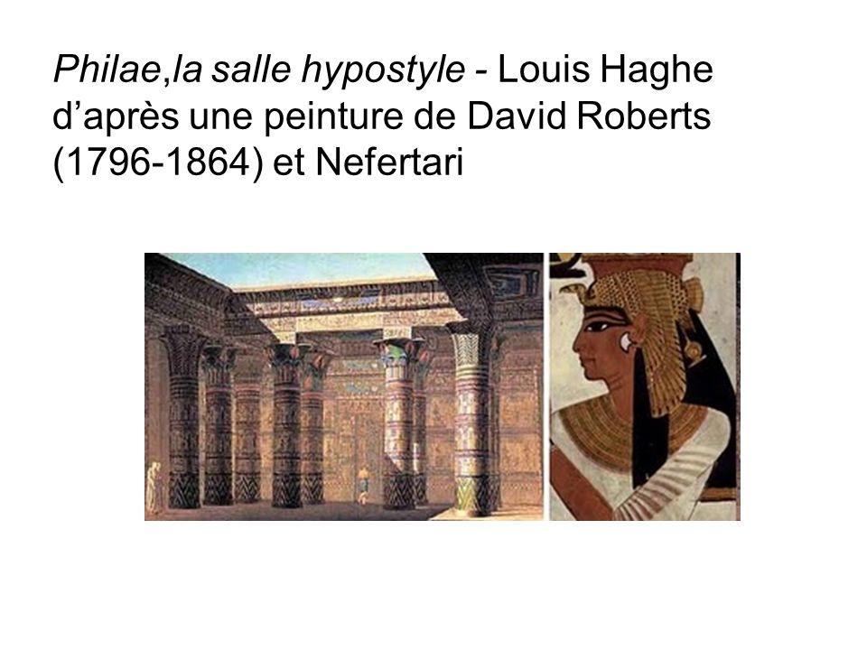 Philae,la salle hypostyle - Louis Haghe daprès une peinture de David Roberts (1796-1864) et Nefertari