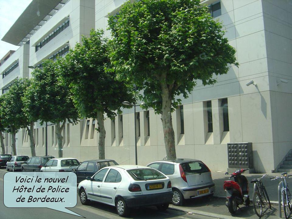Voici le nouvel Hôtel de Police de Bordeaux.
