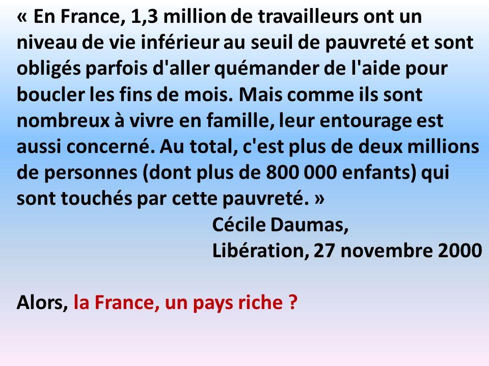 « En France, 1,3 million de travailleurs ont un niveau de vie inférieur au seuil de pauvreté et sont obligés parfois d'aller quémander de l'aide pour