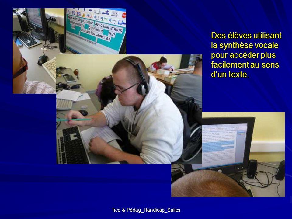 Tice & Pédag_Handicap_Salies Des élèves utilisant la synthèse vocale pour accéder plus facilement au sens dun texte.