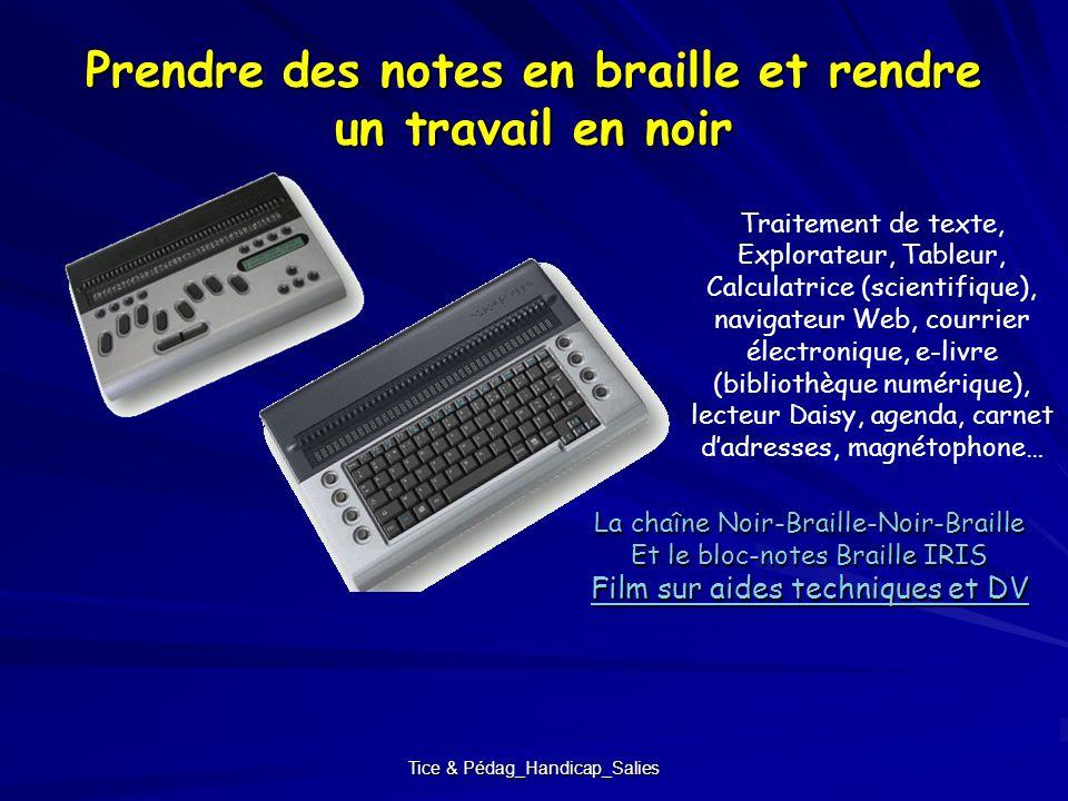 Tice & Pédag_Handicap_Salies Prendre des notes en braille et rendre un travail en noir La chaîne Noir-Braille-Noir-Braille Et le bloc-notes Braille IR